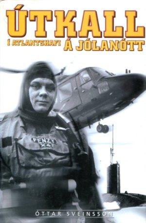 Útkall í Atlantshafi á jólanótt - Óttar Sveinsson