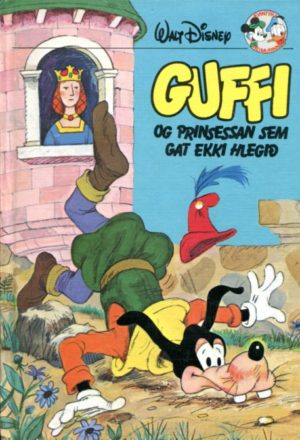 Guffi og prinsessan sem gat ekki hlegið. Disney ævintýr