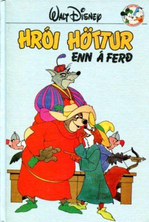 Hrói höttur enn á ferð. Disney ævintýri