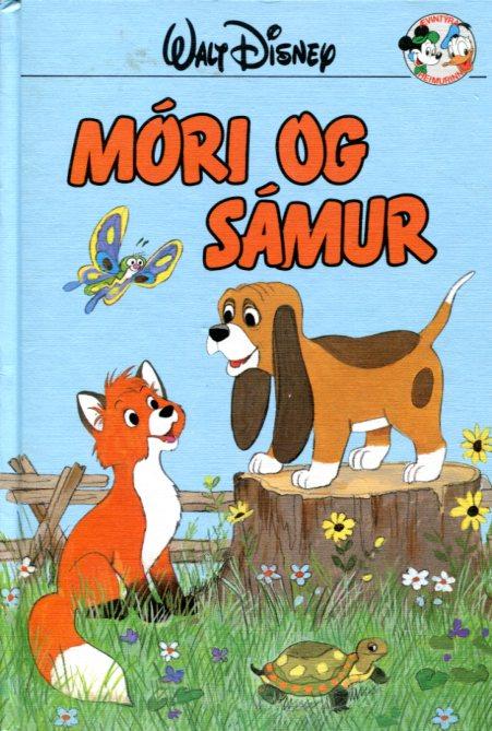Móri og Sámur. Disney ævintýri