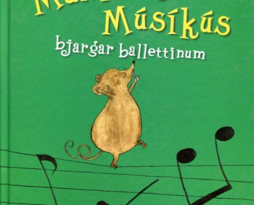 Maxímús Músíkús bjargar ballettinum framhlið