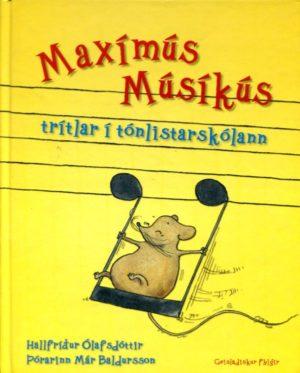 Maxímús Músíkús trítlar í tónlistarskólan framhlið
