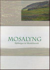 Mosalyng þjóðsögur úr Mosfellssveit
