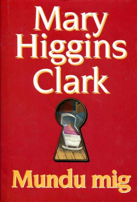 Mundu mig Mary Higgins Clark framhlið