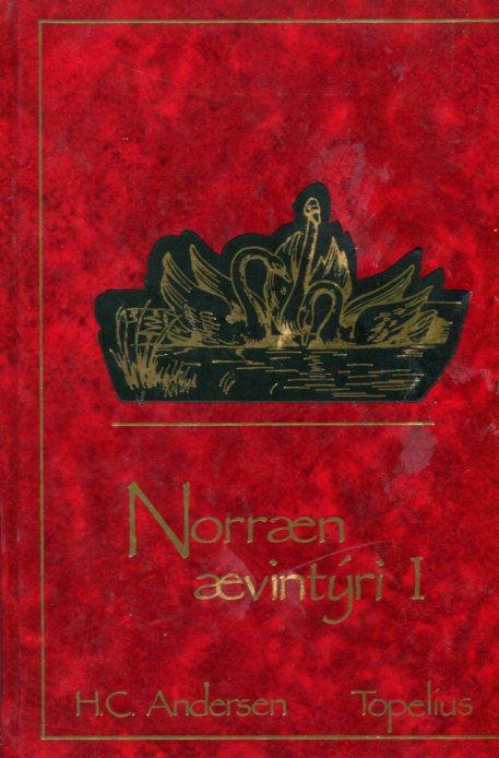 Norræn ævintýri I eftir H.C. Andersen og Topelius