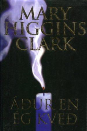 Áður en ég kveð Mary Higgins Clark framhlið