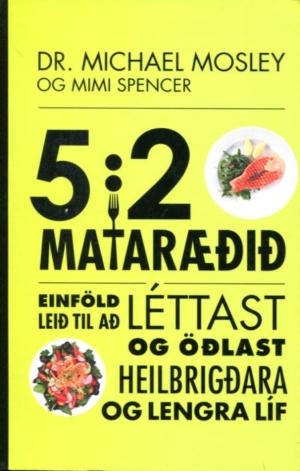 5:2 mataræðið - einföld leið til að léttast