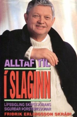 lltaf til í slaginn, Sigurður Þorsteinsson