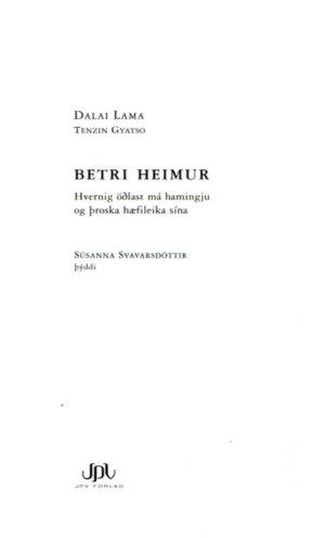 Betri heimur - Dalai Lama