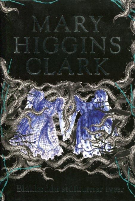 Bláklæddu stúlkurnar tvær - Mary Higgins Clark