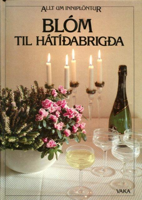 Blóm til hátíðabrigða
