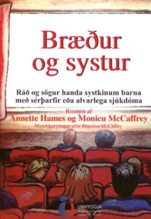 Bræður og systur - ráð og sögur handa systkinum barna með sérþarfir