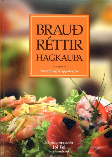 Brauðréttir Hagkaupa - Jói Fel