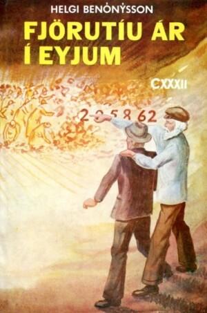 Fjörtíu ár í eyjum | Helgi Benónýsson