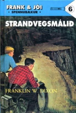 Frank og Jói Strandvegsmálið