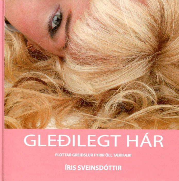 Gleðilegt hár - Íris Sveinsdóttir
