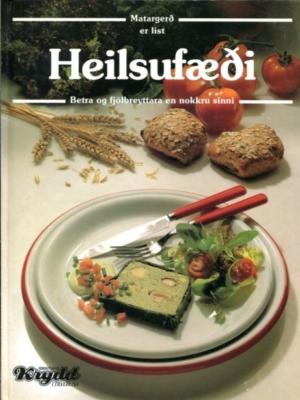 Heilsufæði - Matargerð er list