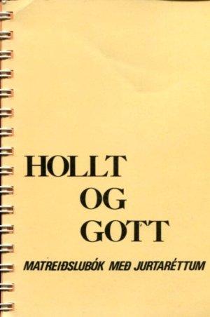 Hollt og gott - matreiðslubók með jurtaréttum