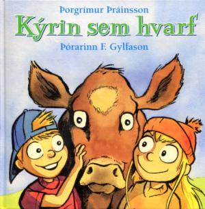Kýrin sem hvarf - Þorgrímur Þráinsson