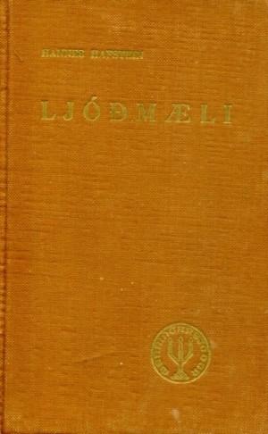 Ljóðmæli, Hannes Hafsteinn árið 1944