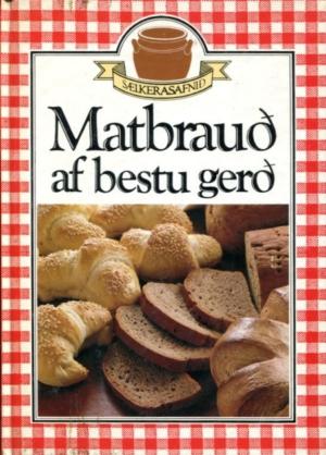 Matbrauð af bestu gerð