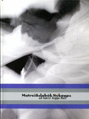 Matreiðslubók Nýkaups - Siggi Hallv