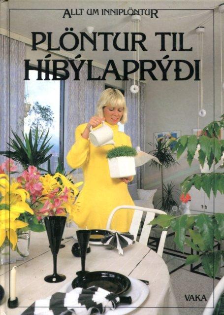Plöntur til Híbýlaprýði