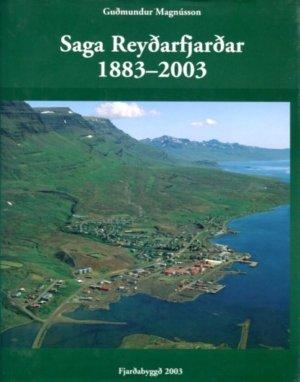Saga Reyðarfjarðar 1883 - 2003