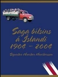 Saga bílsins á Íslandi 1904-2004