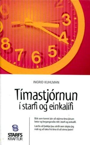 Tímastjórnun í starfi og einkalífi - Ingrid Kuhlman