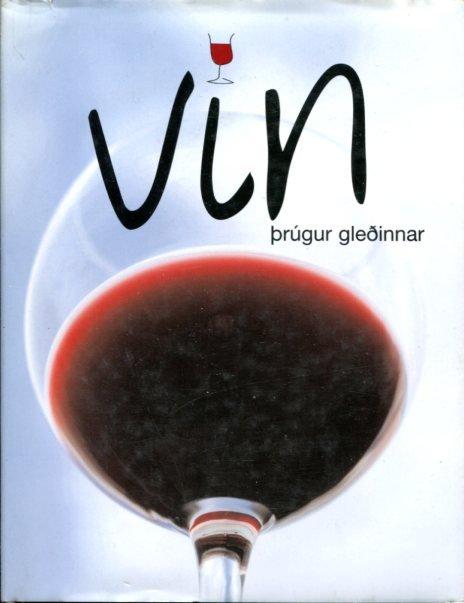 Vín, þrúgur gleðinnar - Christer Berens og Bjørn Værness