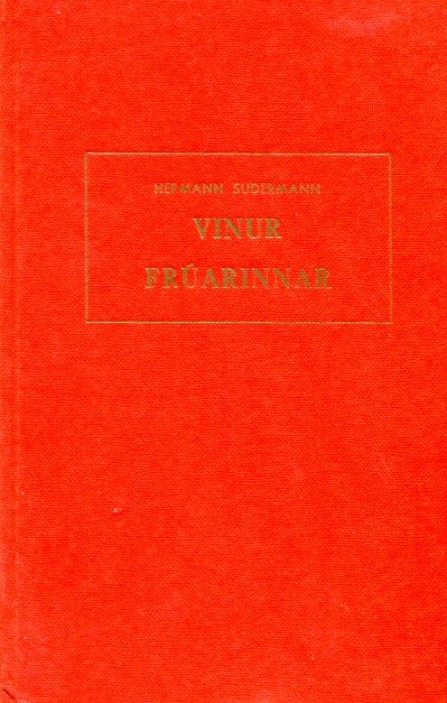 Vinir frúarinnar - Hermann Sudermann