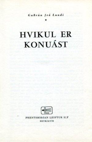 hvikul er konuást - Guðrún frá Lundi